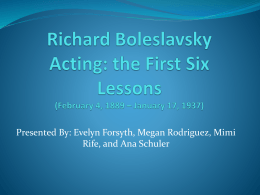 Richard Boleslavsky Acting: the First Six Lessons (February 4, 1889