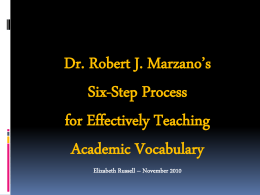 Marzano`s Six Step Vocabulary Method