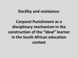 Corporal Punishment as a disciplinary mechanism in the