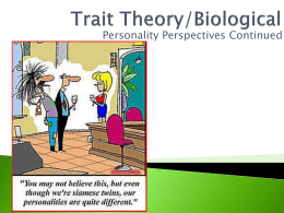 Trait Theory/Biological - Mounds View School Websites