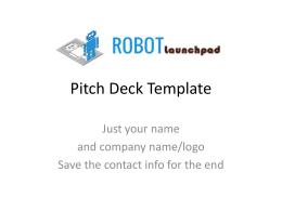 Pitch Deck - Robot Launch Pad