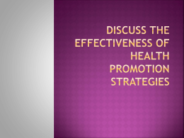 Discuss the effectiveness of health promotion strategies