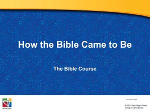 Powerpoint - How the Bible Came To Be