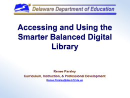 Accessing and Using the Smarter Balanced Digital Library