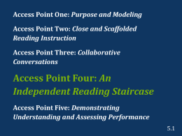 Access Point Four: An Independent Reading Staircase