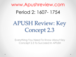 APUSH-Review-Key-Concept-2.3