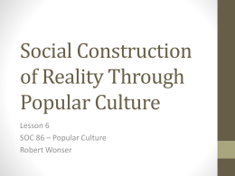 Social Construction of Reality Through Popular Culture