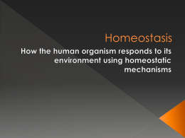 Powerpoint 1 Intro to Homeostasis