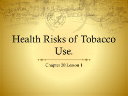 Ch. 20 Tobacco Lesson 1 - Reading Community Schools