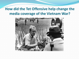 How did the Tet Offensive help change the media