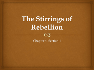 The Stirrings of Rebellion (Chapter 4- Section 1)