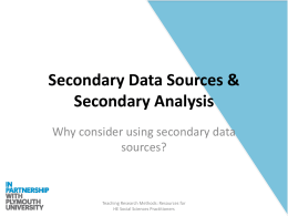Secondary Data Sources And Secondary Analysis Ppt