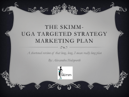 The skimm @UGA-targeted strategy Marketing Plan