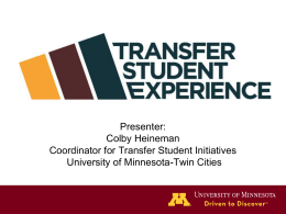 Transfer Student Experience U of M