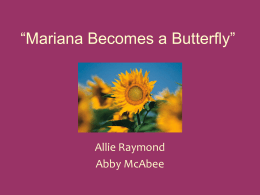 Mariana Becomes a Butterfly
