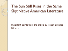 The Sun Still Rises in the Same Sky: Native American Literature