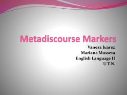 Metadiscourse Markers - LenguainglesalicenciaturaUTN2011