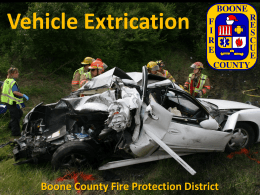 Extrication-PowerPoint - Boone County Fire Protection District