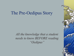 The Pre-Oedipus Story.ppt File