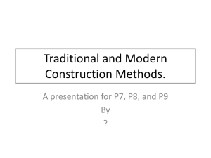 Traditional and Modern Construction Methods.