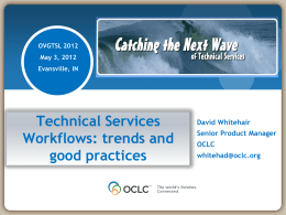 Technical Services Workflows: Trends and Good Practices