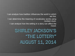 "Shirley Jackson and ""The Lottery"" August 11"