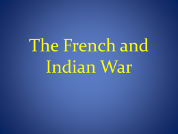 The French and Indian War Notes