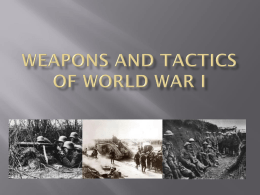 Weapons and Tactics of World War I