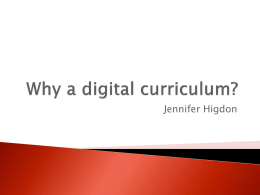 Why a digital curriculum