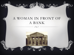 A Woman in Front of a Bank