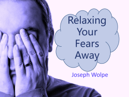 Relaxing Your Fears Away-powerpoint - napsych