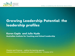 ACEL Conference 2014 Growing Leadership Potential the