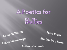 A Poetics for Bullies