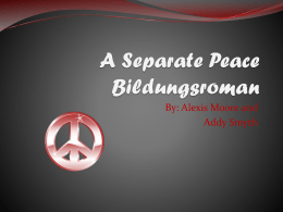 A Separate Peace Bildungsroman - Ms. Hammond