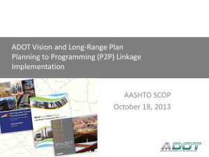 ADOT Vision and Long-Range Plan: P2P Linkage Implementation