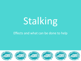 How stalking effects a victim