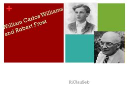 William Carlos Williams and Robert Frost - CHSVocab10-3