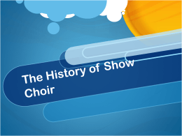The History of Show Choir