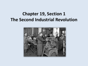 Chapter 20, Section 1 The Second Industrial Revolution