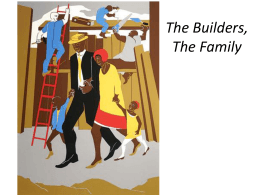 The Builders, The Family