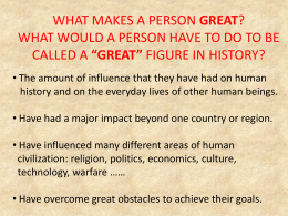 WHAT MAKES A PERSON GREAT? WHAT WOULD A PERSON