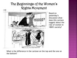 The Beginnings of the Women`s Rights Movement