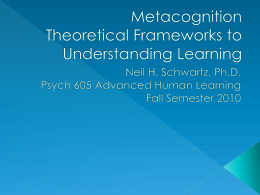Metacognition Theoretical Frameworks to