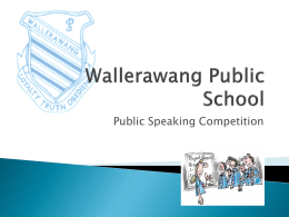 Public Speaking Powerpoint - Wallerawang Public School