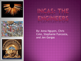 Incas: The engineers