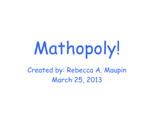 Mathopoly Power Point Presentation
