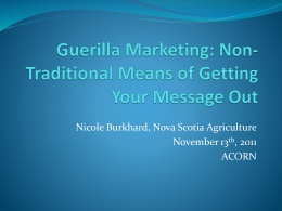 Guerilla Marketing: Getting the word out about