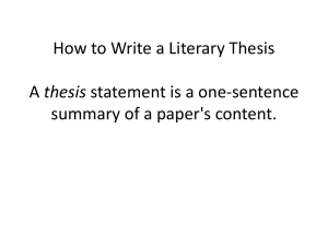 How to Write a Literary Thesis A thesis statement is a one