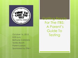 Getting Ready For The ITBS: A Parent`s Guide To Testing