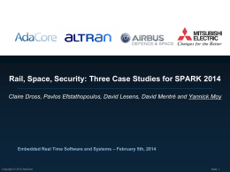 Rail, Space, Security: Three Case Studies for SPARK 2014 Slides